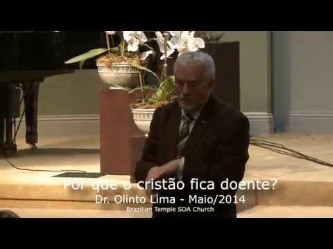 Por que o Cristão Fica Doente - Dr Olinto Lima - Brazilian Temple SDA Church