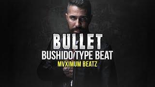 "(SOLD) Bushido ft. Samra Type Beat ""BULLET"" (by MVXIMUM BEATZ)"