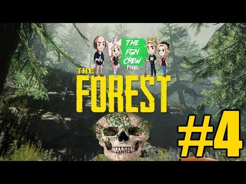 The FGN Crew Plays: The Forest Full Release #4 - The Blow Torch