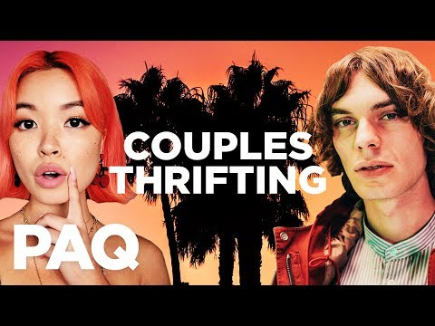 $200 Couples Thrift Challenge | PAQ EP #28 | A Show About Streetwear