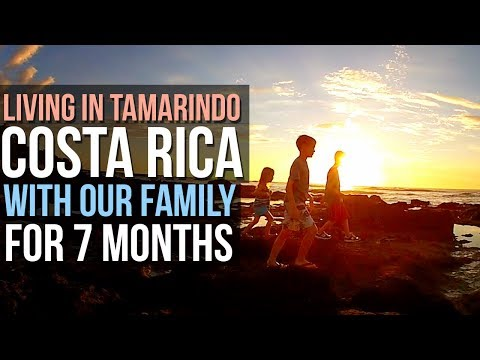 Living in Tamarindo, Costa Rica with our Family (the first year) - 10 Feet Traveling