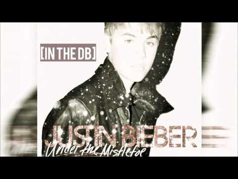 Justin Bieber - Under The Mistletoe [FREE download]