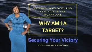 Witches, Warlocks and Psychics in the Workplace - Why am I a target?