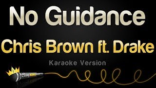 Chris Brown ft. Drake - No Guidance (Karaoke Version)