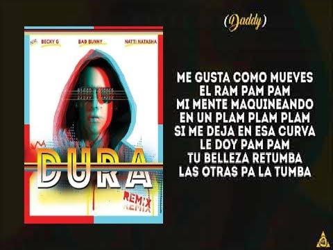 Daddy Yankee - Dura (REMIX) ft. Bad Bunny, Natti Natasha & Becky G (LETRA)
