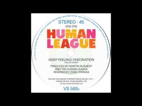 The Human League - (Keep Feeling) Fascination -...