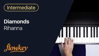 Diamonds – Rihanna (Piano Tutorial)