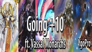 YgoPro - NEW Vassal Monarchs ft. Precious Cards from Beyond and Esc...