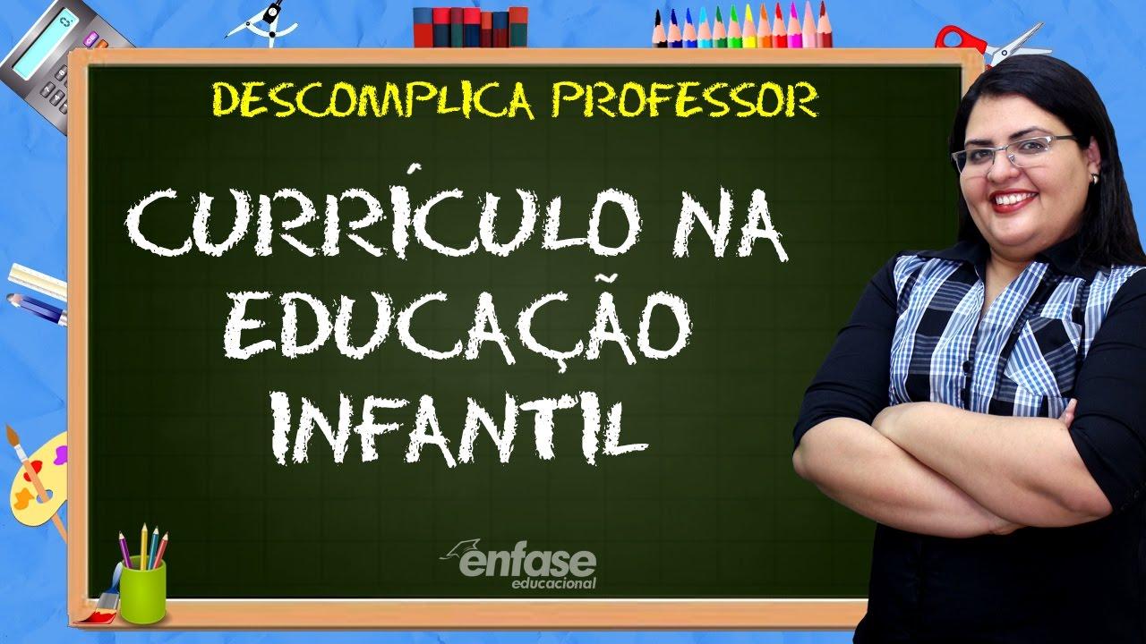 Currículo Na Educação Infantil Descomplica Professor 33