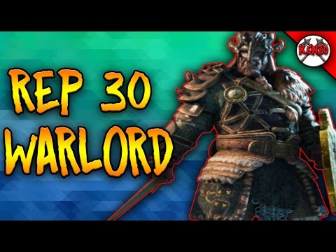 PLAYING A REP 30 WARLORD! - For Honor High Level Warlord
