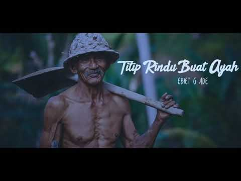 (Only Music) | Ebiet G Ade - Titip Rindu Buat Ayah | Cover Bryce Adam