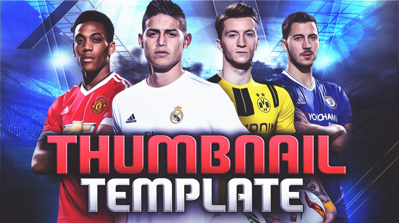 FIFA 17 l Thumbnail Template PSD - Free Download - YouTube