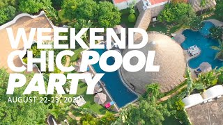 Navutu Dreams Weekend Chic Pool Party