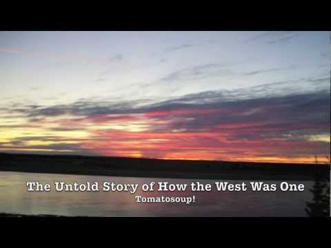 Tomatosoup! Untold Story of How the West Was One (Featuring Heather Waldorf)