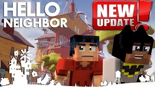 Minecraft Hello Neighbor Alpha 4 Update - The new town (minecraft Roleplay)