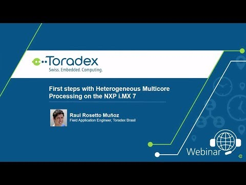 Webinar On-Demand: First steps with Heterogeneous Multicore Processing on the NXP i.MX 7