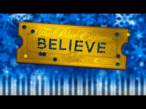 Believe (from The Polar Express) - Piano Tutorial