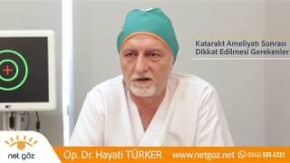 Özel Net Göz Merkezi Katarakt Ameliyatı Sonrası Dikkat Edilmesi Gerekenler
