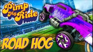 PIMP MY ROCKET LEAGUE RIDE - ROADHOG