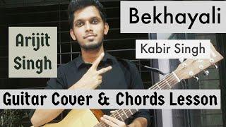 Bekhayali : Arijit Singh Version | Kabir Singh | Guitar Cover Chords Lesson Tutorial | Shahid,Sachet