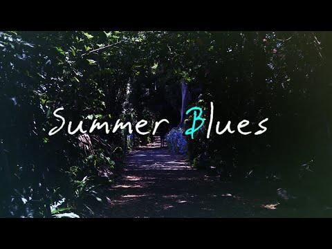 summer blues.