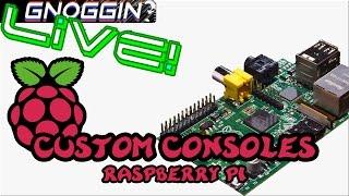 Custom Consoles / Raspberry Pi Snes | Gnoggin Live