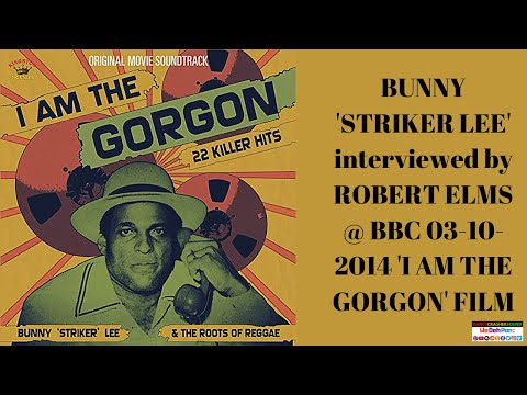 BUNNY 'STRIKER LEE' interviewed by ROBERT ELMS @ BBC 03-10-2014 'I AM THE GORGON' Film & Tings