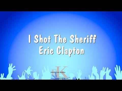 I Shot The Sheriff - Eric Clapton (Karaoke Version)
