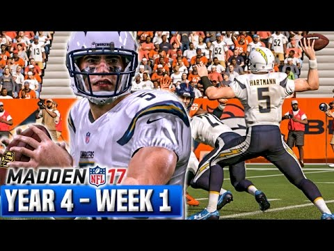A NEW ERA BEGINS - Madden 17 Chargers Franchise Year 4 - Week 1 @ Broncos | Ep.72