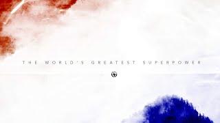 The World's Greatest Superpower 6.28.20