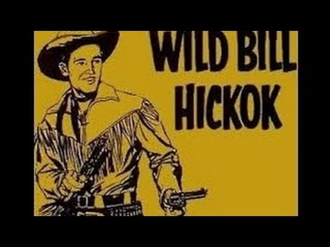 "WILD BILL HICKOK -- ""THE TRAIL OF DEATH"" (7-15-51)"
