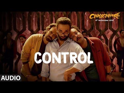 Full Audio: CONTROL | CHHICHHORE | Sushant, Shraddha | Pritam, Amitabh Bhattacharya | T-Series