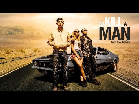 To Kill A Man - Offizieller Trailer