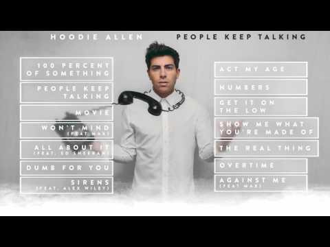 Hoodie Allen - People Keep Talking (Full Album Stream)