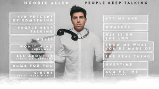 Watch Hoodie Allen People Keep Talking video