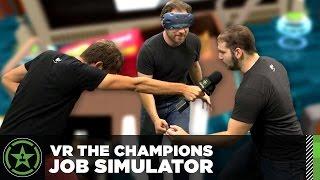 VR the Champions – Job Simulator
