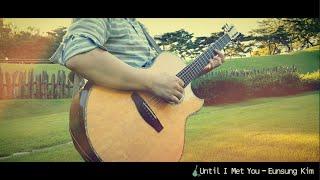 Until I Met You - Eunsung Kim
