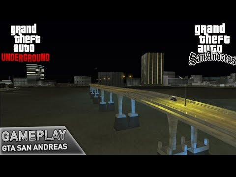 GTA San Andreas - GTA Underground - Gameplay