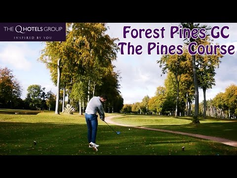 Forest Pines GC - THE AUGUSTA OF THE UK - Part 1