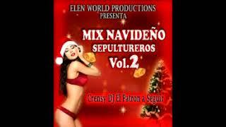 MIX NAVIDEÑO SEPULTUREROS  DJ Crensy EWP