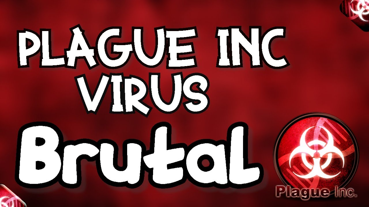Plague Inc:How To Beat Virus On Brutal!