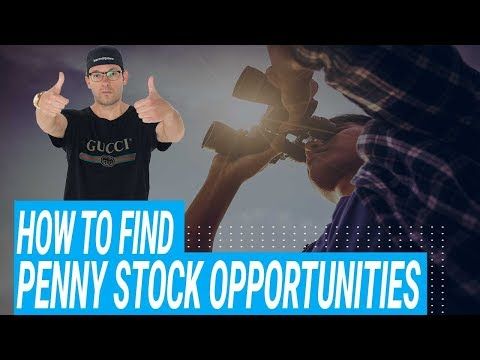 How To Find Penny Stock Opportunities Today