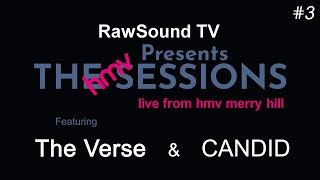 The HMV Sessions - #3 - The Verse & Candid Live in-store Performances - RawSound TV