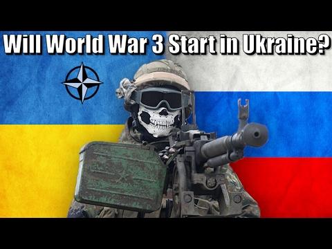 Will World War 3 Start in Ukraine?