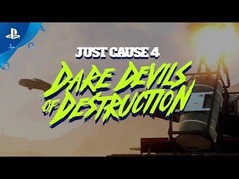 Just Cause 4   Dare Devils of Destruction – Official Trailer   PS4