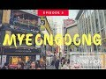 【OVERSEAS WALK WALK EP 3】- EXPERIENCE MYEONGDONG IN UNDER 6 MINUTES (MUST WATCH!!)