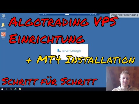 Forex Trading VPS Einrichtung - Schritt für Schritt Tutorial