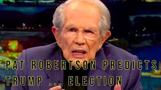 Pat Robertson Predicts About Trump | Reelection In United States | 90 Years Old Broadcaster |