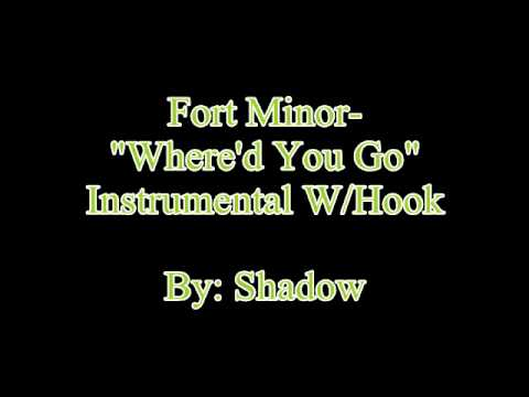 Fort Minor- Where'd You Go (Instrumental W/Hook)
