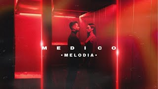 MEDICO - Melodia